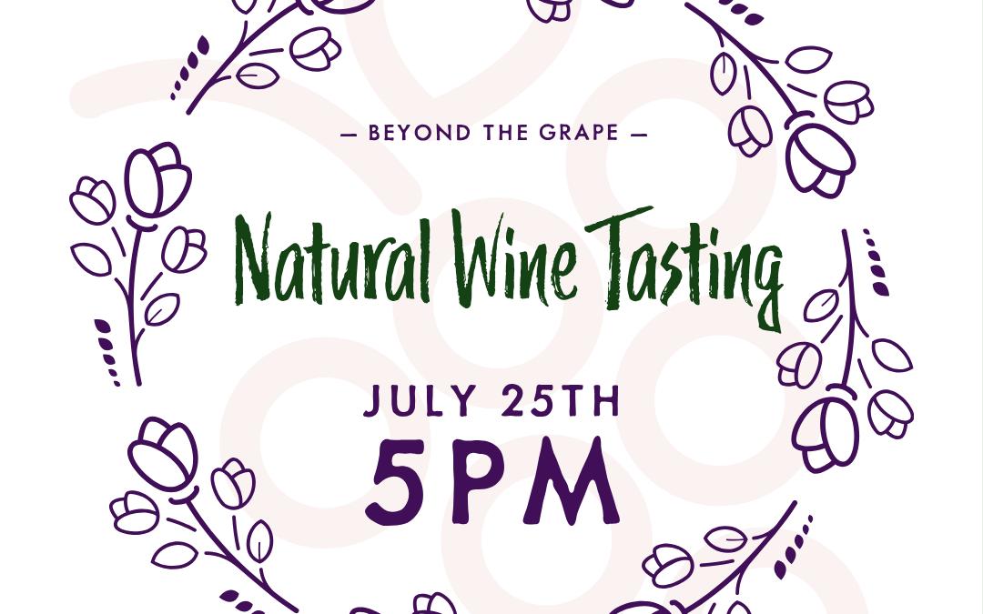 Special Wine Tasting July 25th :: Natty Wine!